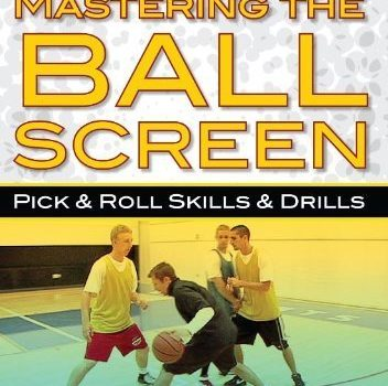 Mastering The Ball Screen
