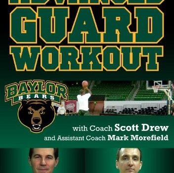 Baylor Advanced Guard Workout